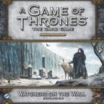 a-game-of-thrones-the-card-game-second-edition-watchers-on-the-wall-359ab7526554a3cf6ebb320fdc7edbde
