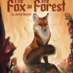 the-fox-in-the-forest-9ce18d91b75ef9ae25578e140c61671b