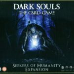 dark-souls-the-card-game-seekers-of-humanity-expansion-bbbb1ff928b384b82fcb36131474e1b7
