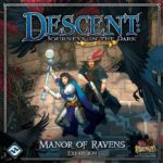 descent-journeys-in-the-dark-second-edition-manor-of-ravens-803558efcd7ca12d3c37fc8ed92fb719